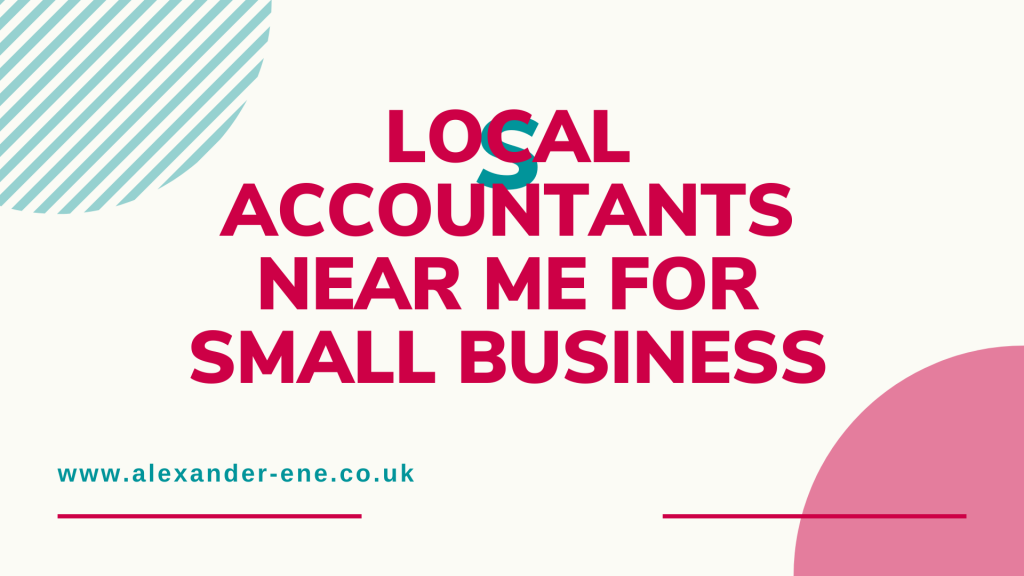Local accountants near me for small business